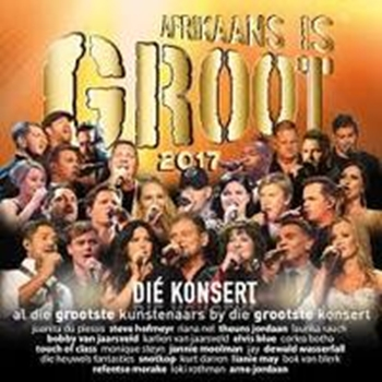 Afrikaans Is Groot 2017 - Various (2CD)