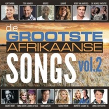 Grootste Afrikaanse Songs Vol. 2 - Various (2CD)