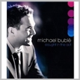 75993999303 - Michael Buble - Caught in the act
