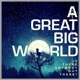 cdepc 7146 - A Great Big World - Is There Anybody Out There?