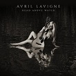 4050538441789 - Avril Lavigne - Head Above Water