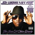 starcd 7467 - Big Boi - Sir Luscious Left Foot - The Son Of Chico Dusty