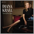 602557352177 - Diana Krall - Turn Up The Quiet