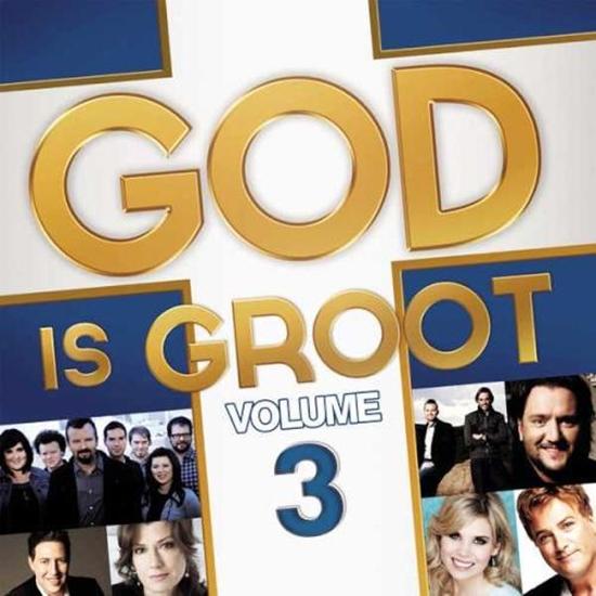 6007124830234 - God Is Groot Vol. 3 - Various