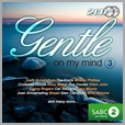 DGCD 176 - Gentle on my Mind 3 - Various (2CD)
