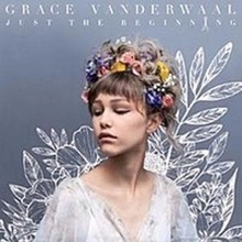 6007124845436 - Grace Vanderwaal - Just the Beginning