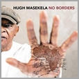 6009143561304 - Hugh Masekela - No Borders