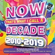 6007124862037 - Now That's What I Call a Decade 2010-2019 - Various (3CD)
