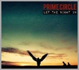 6009707430688 - Prime Circle - Let the Night In - deluxe edition