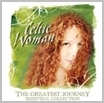 cdelj 246 - Celtic Woman - The Greatest Journey  - Best of