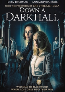6009709164253 - Down a Dark Hall - AnnaSophia Robb